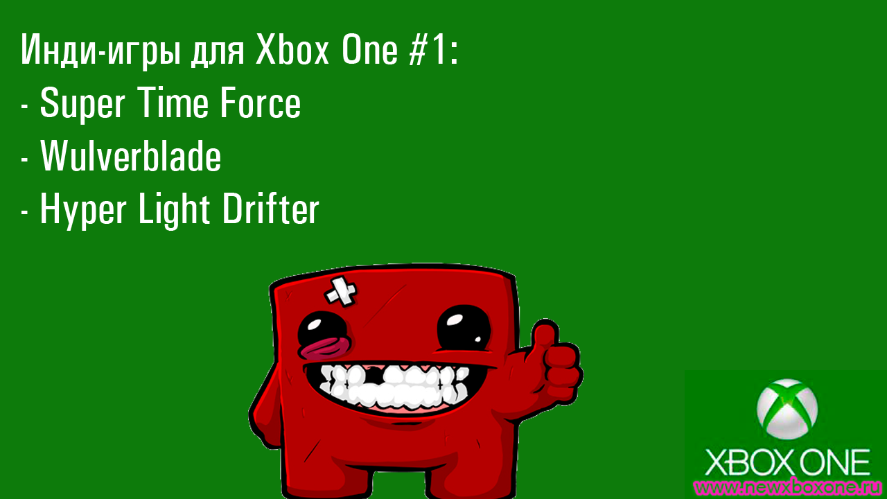 Xbox One #1: Super Time Force, Wulverblade ? Hyper Light Drifter
