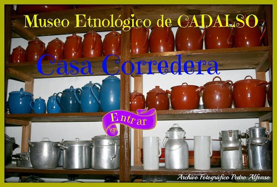Museo Etnológico de Cadalso CASA CORREDERA