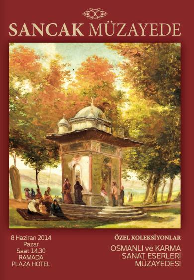 8 Haziran Osmanlı ve Karma Sanat Eserleri Müzayedesi - Sancak Müzayede
