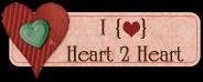 Heart 2 Heart Blog