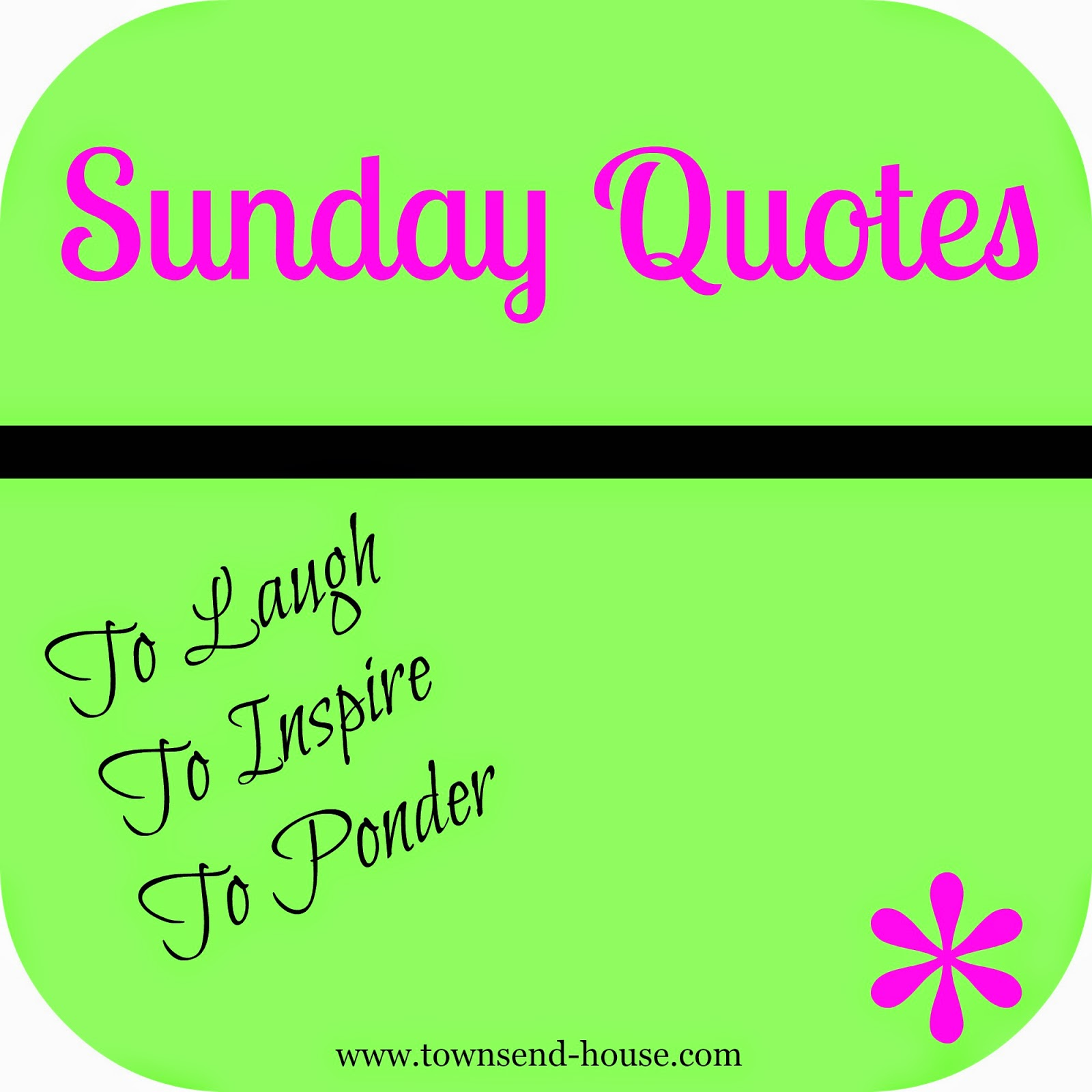 Sunday Quotes Images Townsend House Sunday Quotes