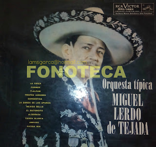 ORQUESTA TÍPICA MIGUEL LERDO DE TEJADA