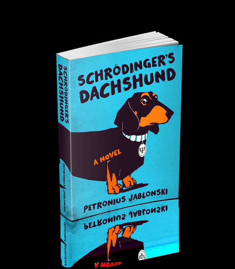 Schrödinger's Dachshund