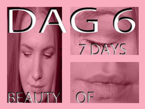 7 Days of Beauty - Dag 6