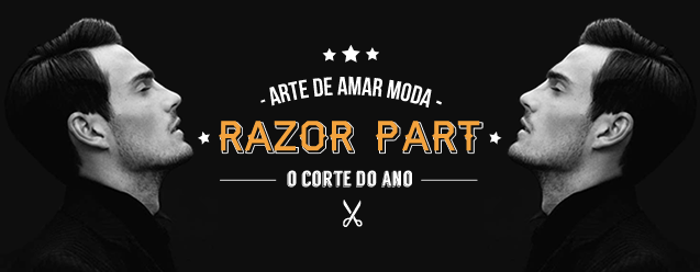 Razor Part o corte do ano