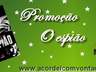 Promoção parceria com Editora Novo Conceito - O espião