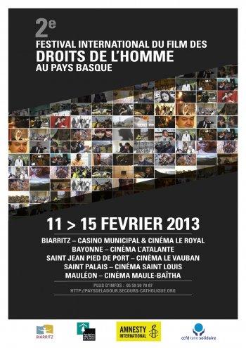 2 ème édition à Biarritz et dans le Pays Basque intérieur du Festival International du Film des Droits de l'Homme.  Du 9 au 15 février 2013