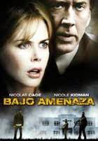 Bajo Amenaza (2011)