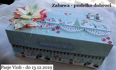 """Pasje Violi - """" Pudełko dobroci """""""