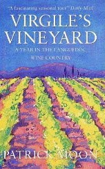 French Village Diaries book review Virgile's Vineyard Arrazat's Aubergines Patrick Moon Languedoc