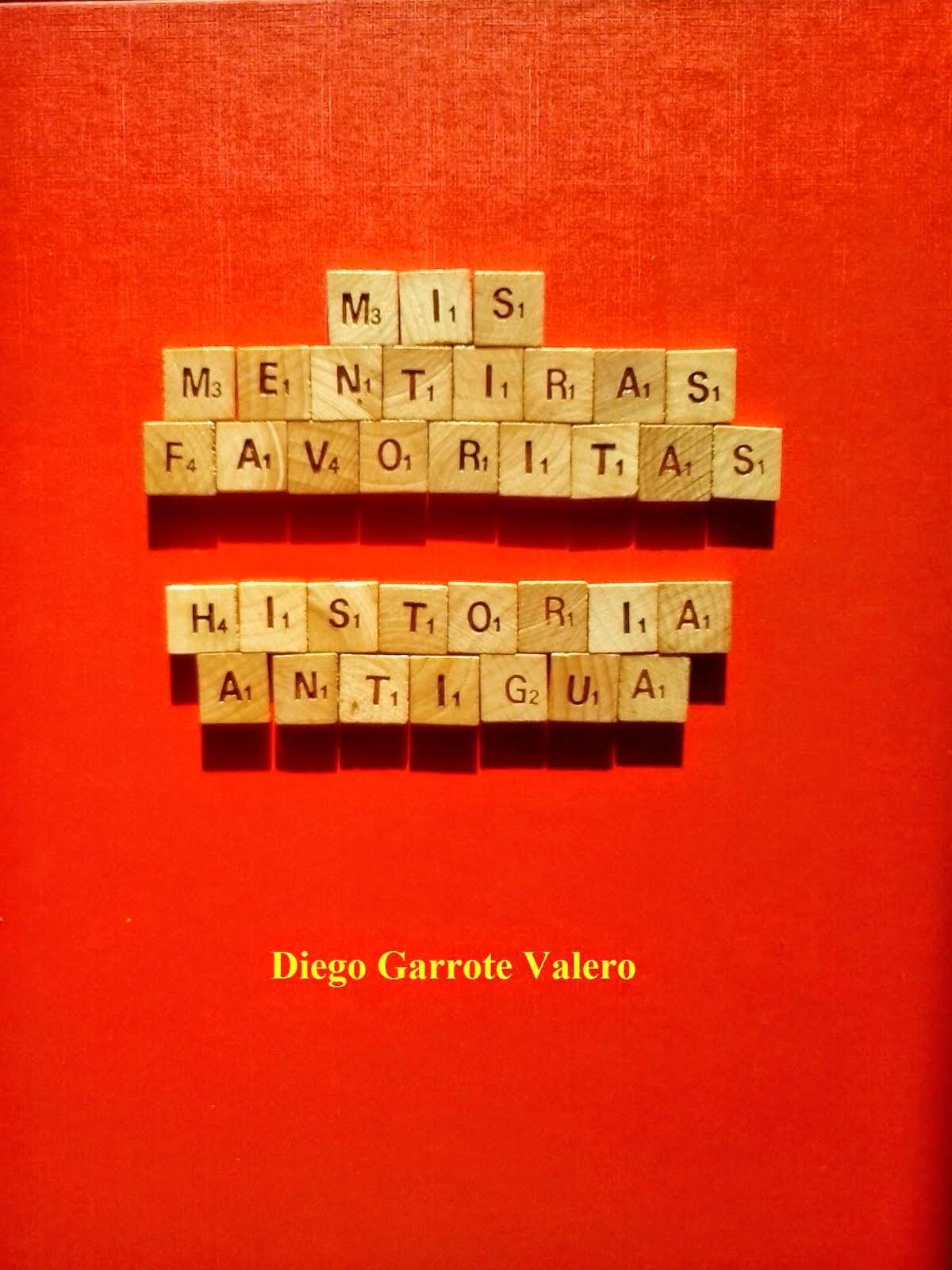 Mis mentiras favoritas. Historia Antigua.