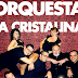 Orquesta La Cristalina