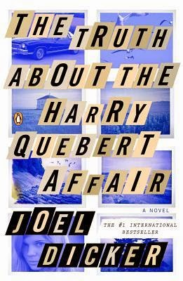 The Truth About the Harry Quebert Affair by Joël Dicker.