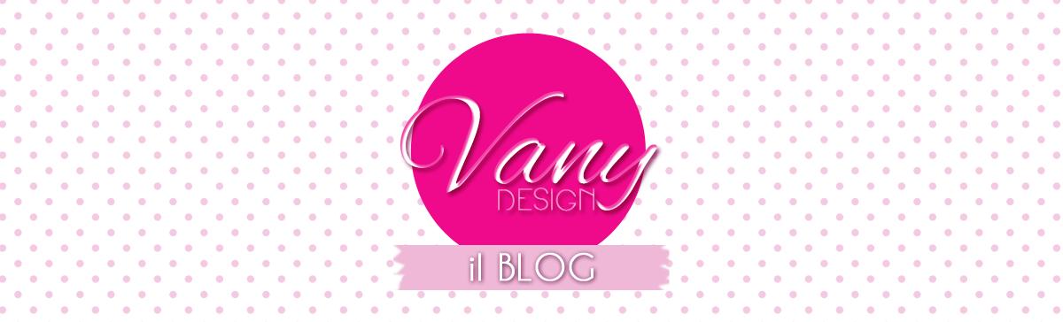 Vany Design | BLOG