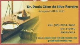 Advogado - Dr. Paulo Cesar da Silva Ferreira / OAB/PI Nª 9258