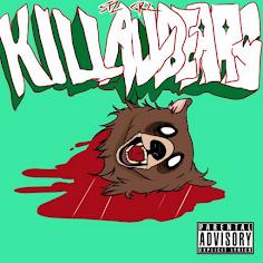 Steezy Grizzlies - Kill All Bears (Mixtape)