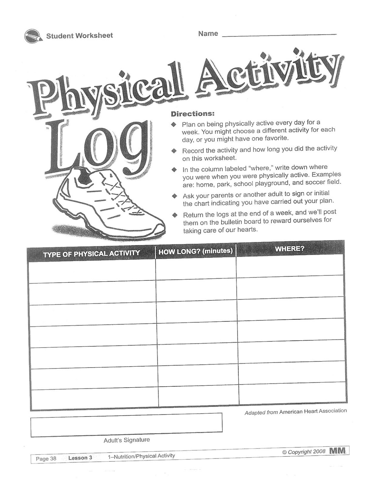 planning a physical activity In elementary school, children have regular opportunities for physical activity,  active play, and moving their bodies to expend energy although.