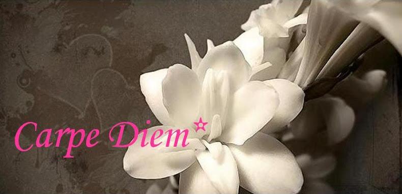 Carpe Diem *
