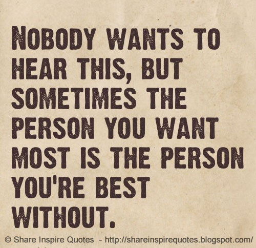 nobody wants to hear this but sometimes the person you