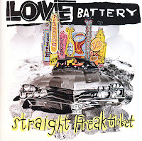 Love Battery - Straight Freak Ticket (1995)