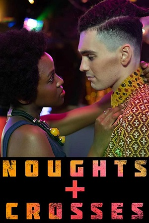 Noughts And Crosses (2020) S01 All Episode [Season 1] Complete Download 480p WEBRip