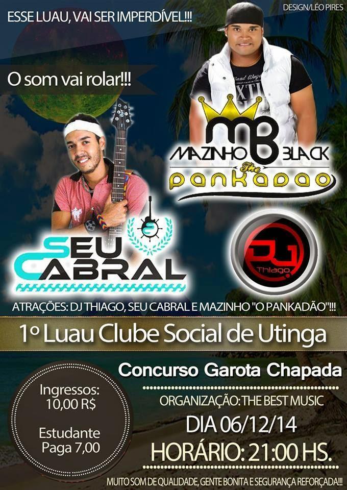 1º Luau Clube Social de Utinga dia 06 de Dezembro