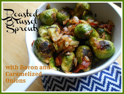 roasted+brussel+sproutsPM++with+bacon+and+caramelized+onions+002.jpg