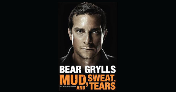 BEAR GRYLLS - Mud, Sweat, and Tears: The Autobiography