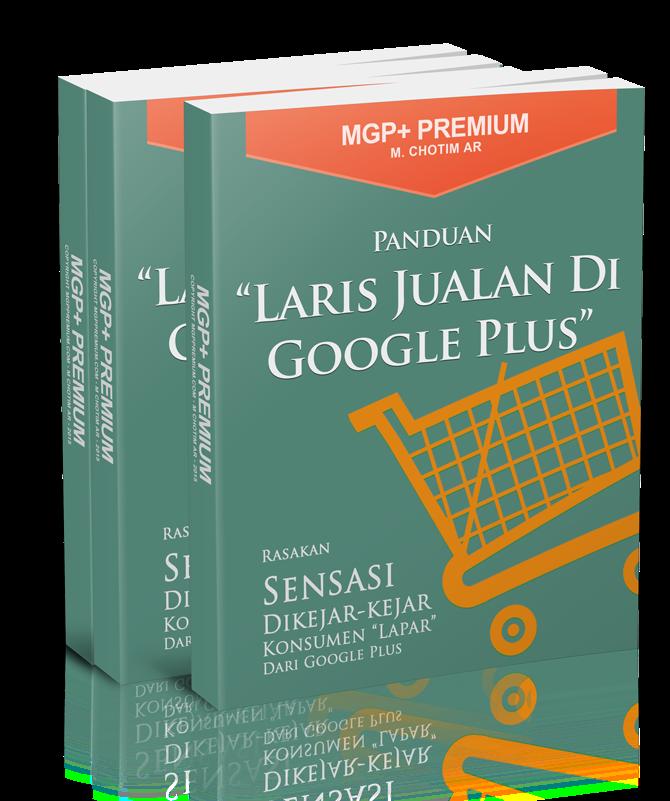 Panduan Laris Jualan Di Google Plus