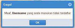 Maaf, Username yang anda masukan tidak terdaftar