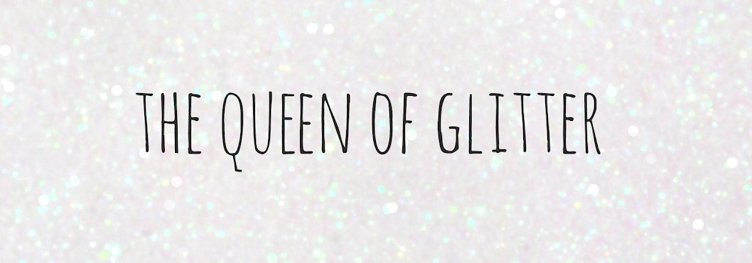 The Queen of Glitter