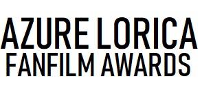 Azure Lorica FanFilm Awards