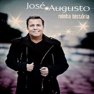 Jos� Augusto - Minha Hist�ria (2013)