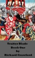 Traitor Blade - Book One