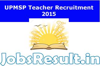 UPMSP Teacher Recruitment 2015