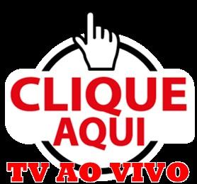 TV AO VIVO CLICA AQUI