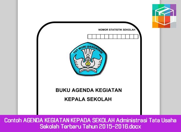 Contoh Agenda Kegiatan Kepada Sekolah Administrasi Tata Usaha
