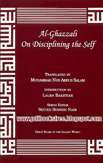 Al-Ghazali on Disciplining The Self