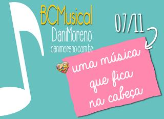 """Imagem do banner da BC Musical com o tema """"Uma Música que Fica na Cabeça"""", do blog Moça de Família"""
