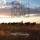Song Dogs: Wild Country