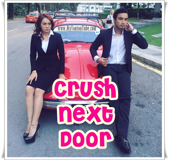 Telefilem Crush Next Door (2016) Astro - Full Telemovie