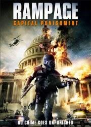 Rampage 2: Capital Punishment 2014 español Online latino Gratis