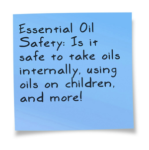 Using essential oils for children, during pregnancy and more