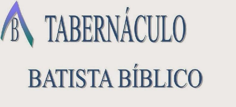 TABERNÁCULO BATISTA BÍBLICO