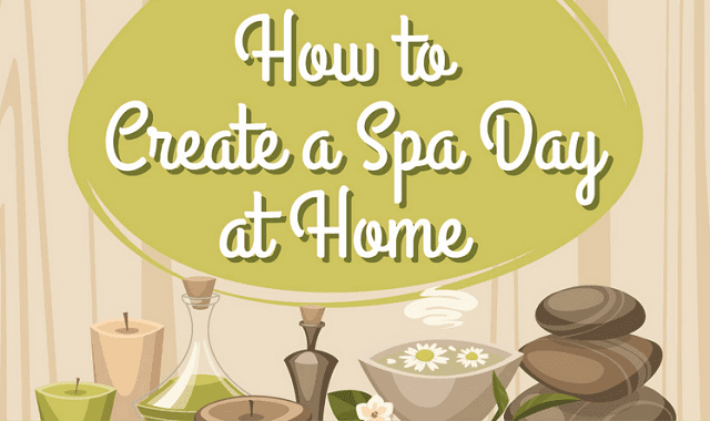 how to create a spa day at home infographic visualistan. Black Bedroom Furniture Sets. Home Design Ideas