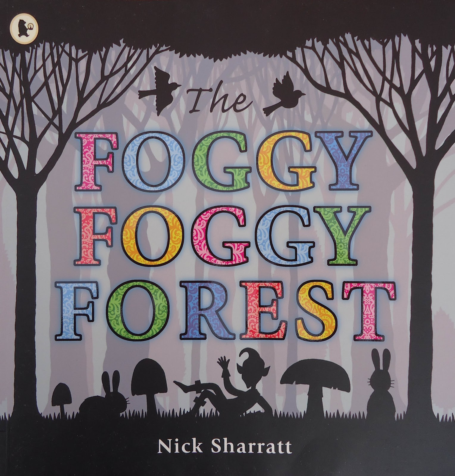 Foggy, Foggy Forest Nick Sharratt