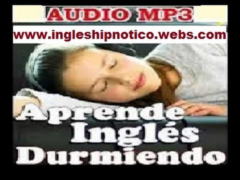 Aprender Inglés Mientras Duermes