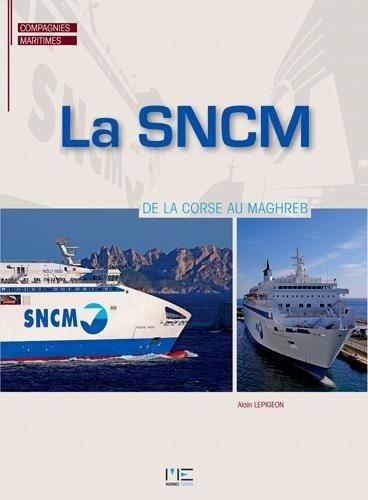 LA SNCM (1976-2016)