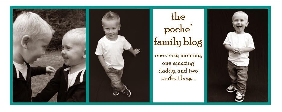 Poche' Family Blog