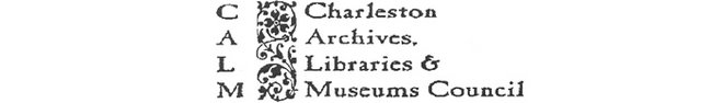 CALM -- Charleston Archives, Libraries and Museums Council